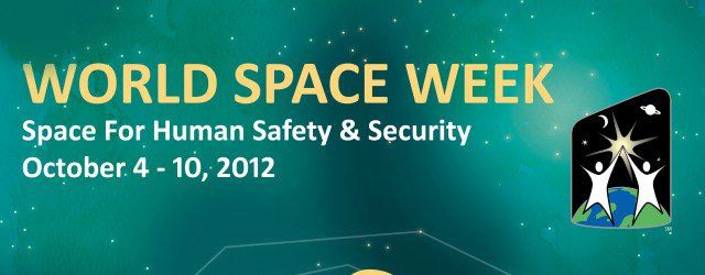World Space Week (4-10 October)