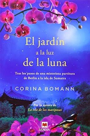 leer es viajar el jard n a la luz de la luna corina bomann