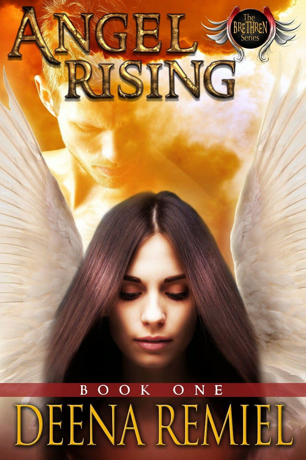 Angel Rising Book One (The Brethren Series 4) by Deena Remiel (PNR)