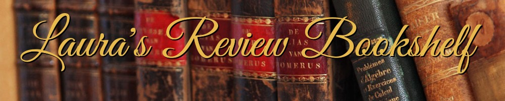 Laura's Review Bookshelf