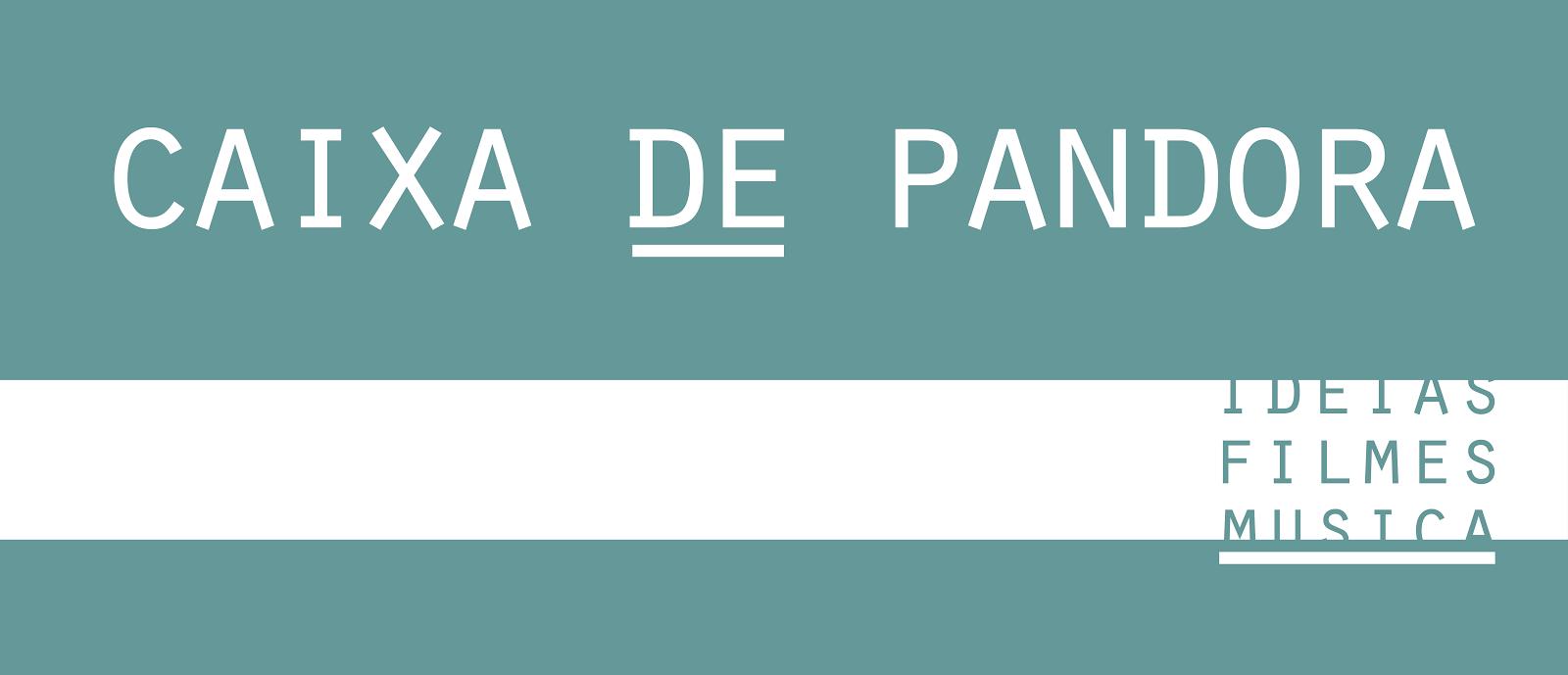 /Caixa de Pandora/