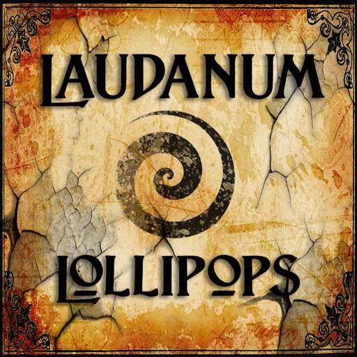 Laudanum Lollipops