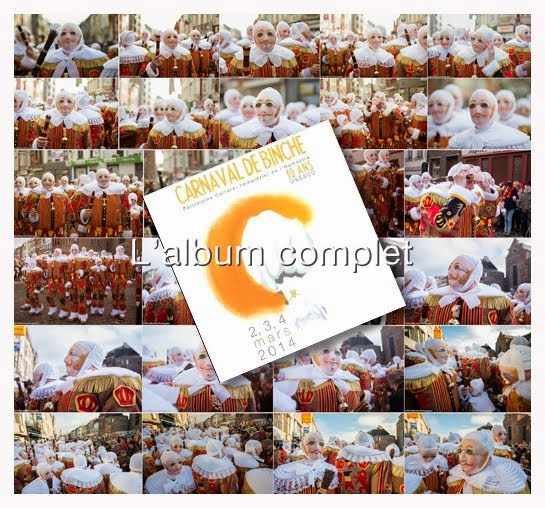 Carnaval de Binche 2014   - Cliquez sur l'image pour accéder à l'album complet