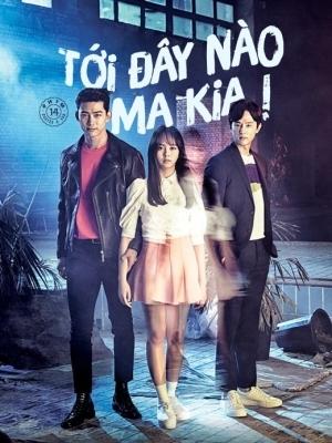 Tới Đây Nào Ma Kia - Let\'s Fight Ghost (2016)