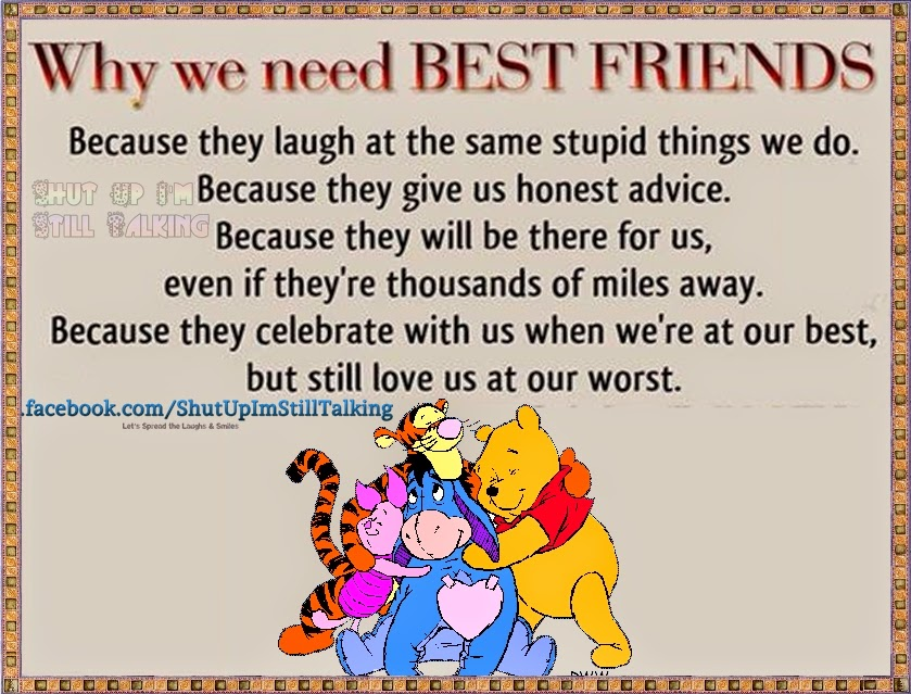 Quote To Friends About Friendship Simple Why We Need Best Friends  Friendship Importance Quotes