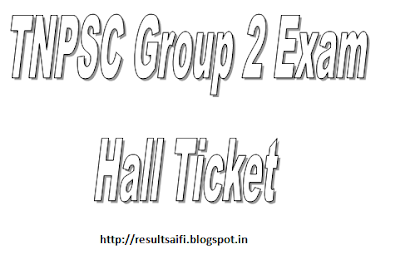 TNPSC Group 2 Hall Ticket Admit Card 2016