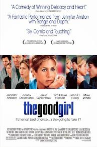 [2002] - THE GOOD GIRL