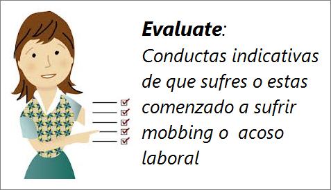 MobbingMadrid Conductas indicativas de que sufres o estas comenzado a sufrir  mobbing o  acoso laboral