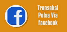 Cara Mudah Transaksi Pulsa Via Facebook Metro Reload Distributor Pulsa Murah
