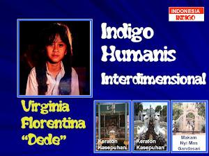 "ANAK INDIGO 7 (VERSI VIRGINIA FLORENTINA ""DEDE"" - PLERED - CIREBON - JAWA BARAT)"