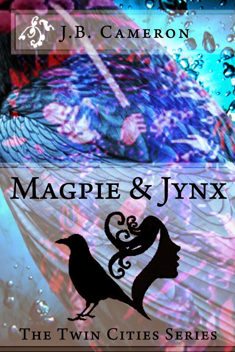 Jb cameron author 2014 magpie jynx chapter excerpt fandeluxe Gallery