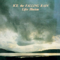 Ice The Falling Rain– Lifes Illusion 7\'\'