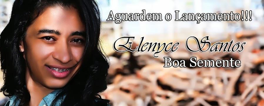 Cantora Elenyce Santos