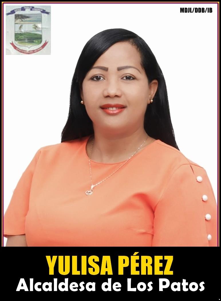 YULISA PÉREZ, ALCALDESA DE LOS PATOS 2020-2024