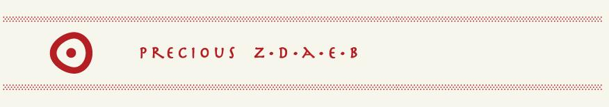 PRECIOUS  Z·D·A·E·B