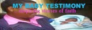 My Baby Testimony
