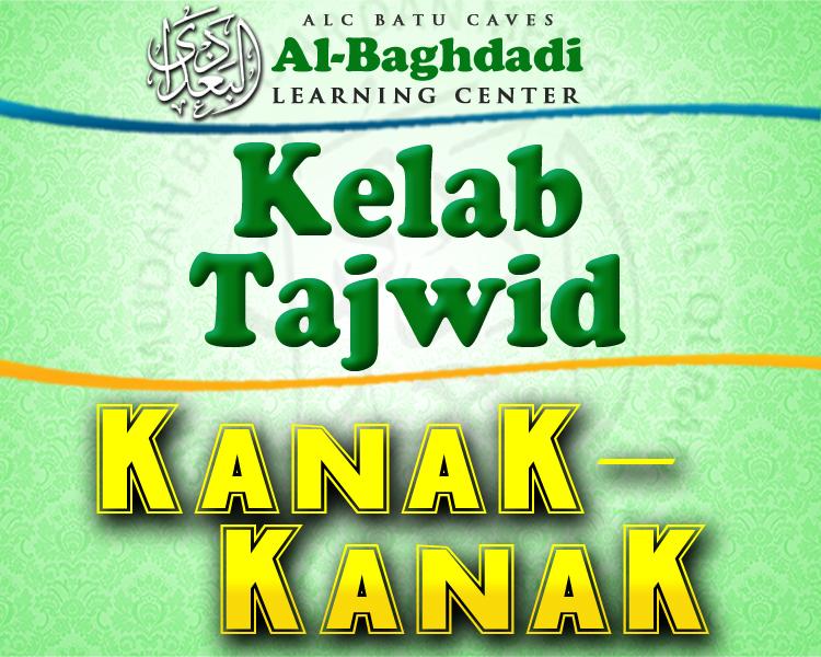 Kelab Tajwid Al-Baghdadi : Kanak-Kanak
