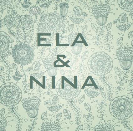 ELA & NINA