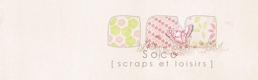 Soco, scraps et loisirs