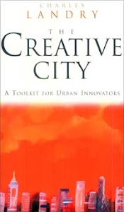 ". : ""CREATIVE CITIES"" BY CHARLES LANDRY"
