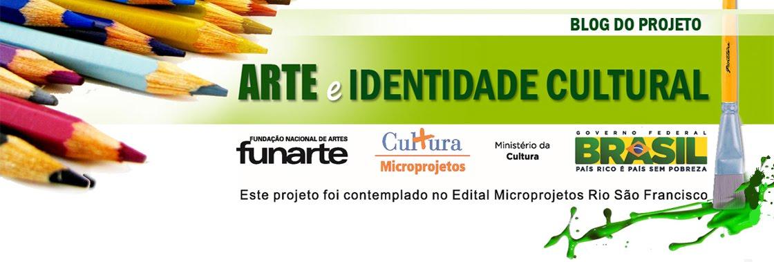 Projeto ARTE E IDENTIDADE CULTURAL