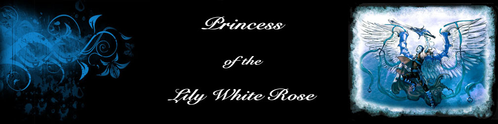 Princess<br>of the<br>Lily White Rose