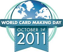 I participated in World Card Making Day - Oct 1, 2011