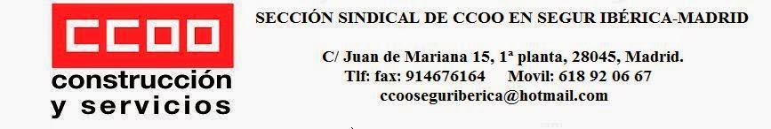Sección Sindical de CC.OO. en Segur Ibérica-Madrid