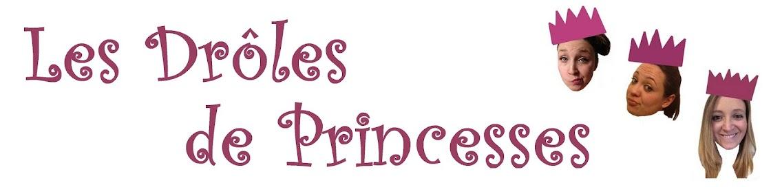 Les Drôles de Princesses