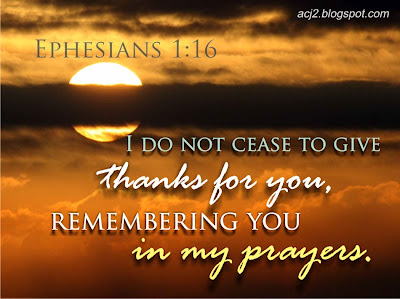 i do not cease to give thanks