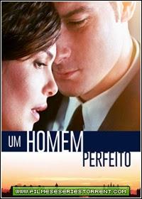 Um Homem Perfeito Torrent Dublado (2014)