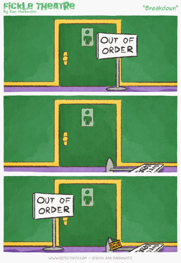 Fickle Theatre - Out of Order bathroom cartoon