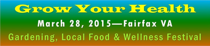 Grow Your Health Festival - Fairfax, VA