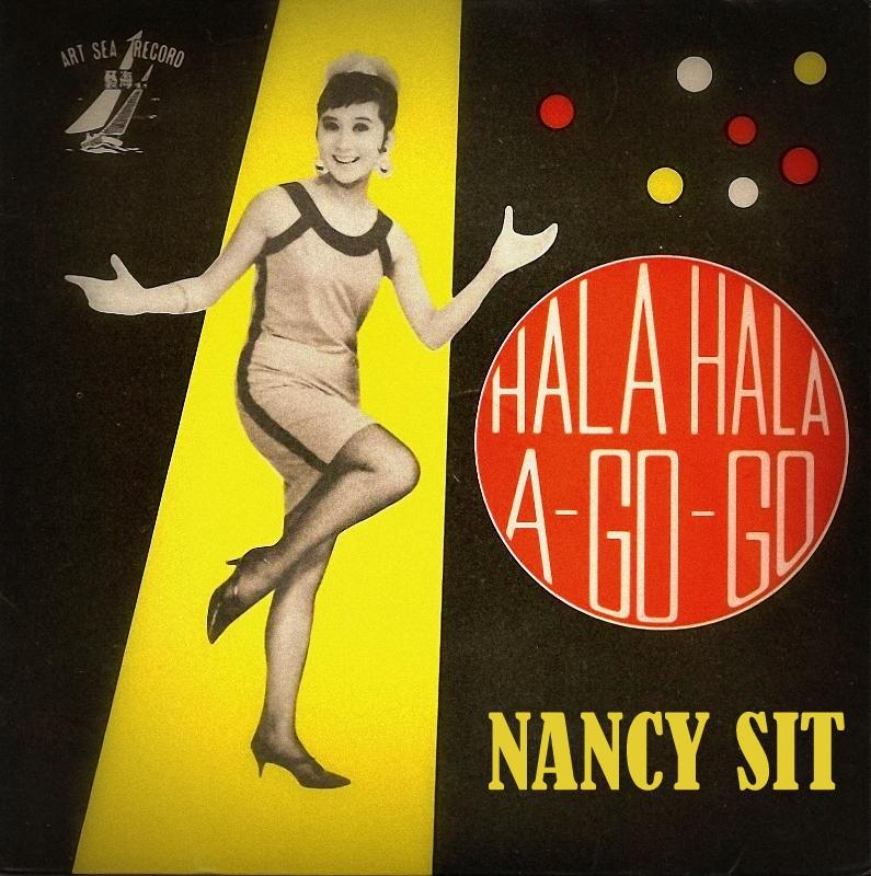 Nancy Sit Hala Hala A Go Go