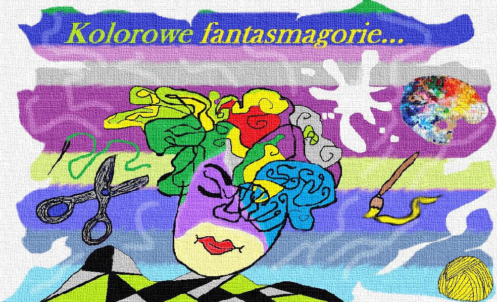 Kolorowe Fantasmagorie