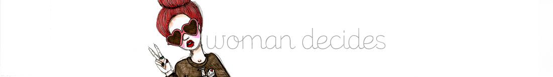 Woman Decides