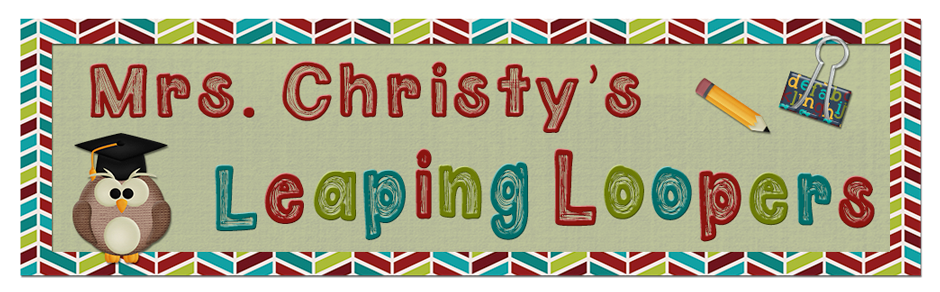 Mrs. Christy's Leaping Loopers