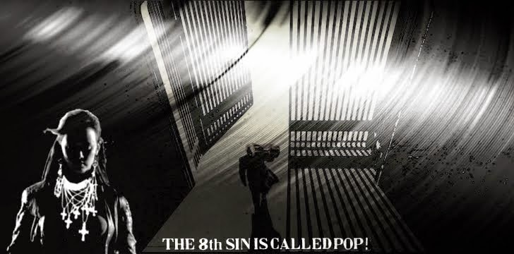 The Eighth Sin Is Called Pop!
