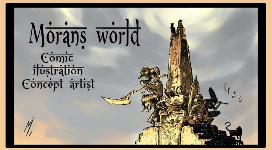MoraN`s world