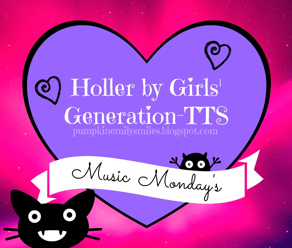 Holler by Girls' Generation-TTS  Music Monday's
