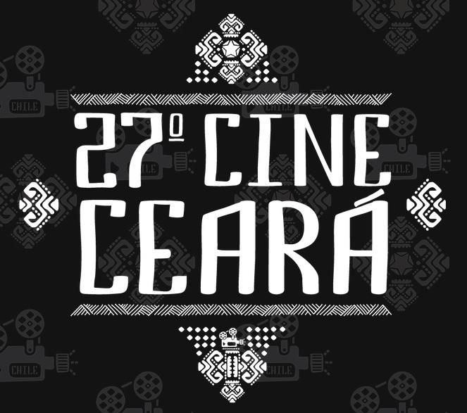 27° Cine Ceará- Festival Ibero-Americano de Cinema