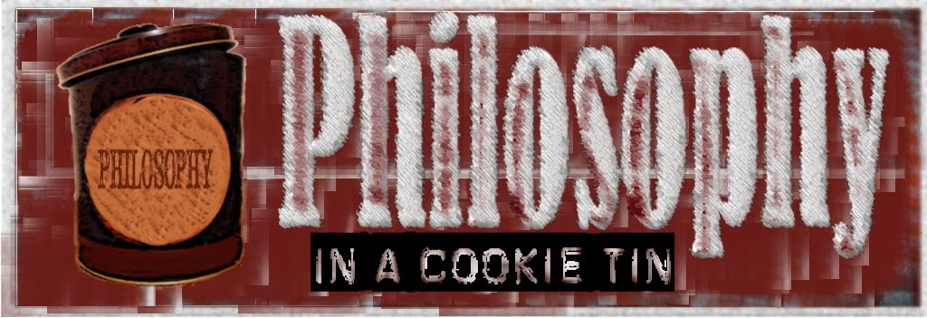 Phylosophy in a cookie tin