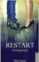 http://www.amazon.de/RESTART-Die-Begegnung-Mela-Wagner-ebook/dp/B00GB7LKFA/ref=sr_1_1?s=digital-text&ie=UTF8&qid=1384418782&sr=1-1