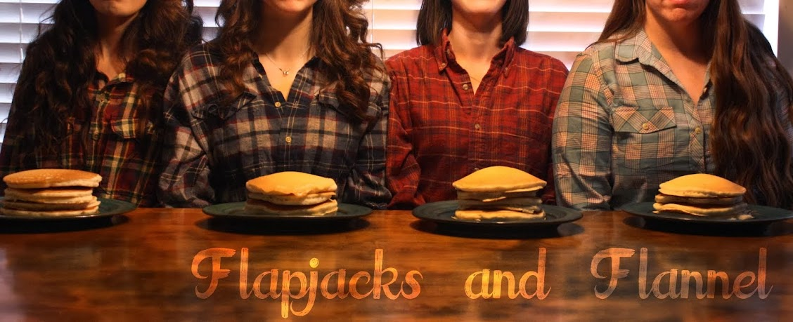 Flapjacks and Flannel