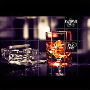 Swerve & SYG - Pay Day EP