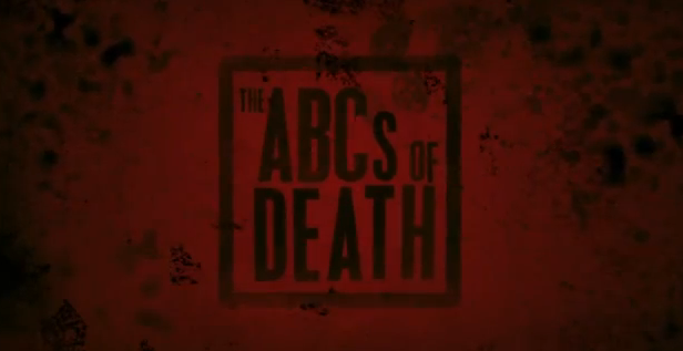 The ABCs of Death 2013 Magnet Releasing and Drafthouse Films horror  anthology from 26 directors premiered 2012 Toronto International Film Festival