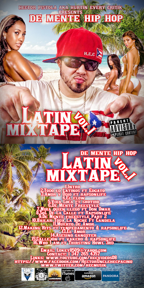 Hurtin Every Critik Presents De Mente Hip Hop Latin Mixtape Volume 1
