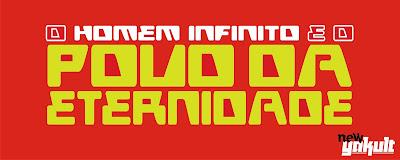 http://new-yakult.blogspot.com.br/2015/08/o-homem-infinito-e-o-povo-da-eternidade.html