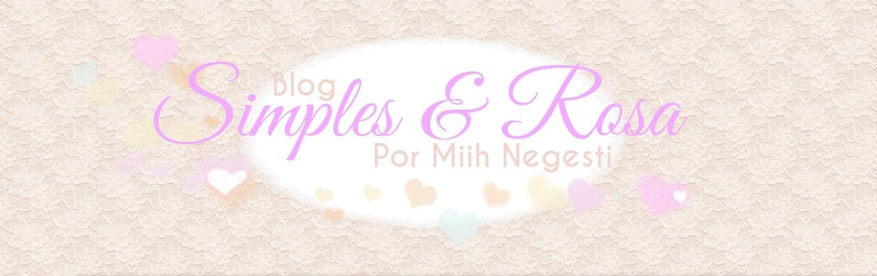 @Simples e Rosa