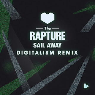 The Rapture - Sail Away (Digitalism Remix)